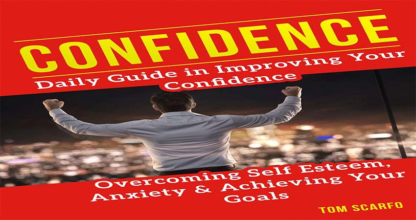 Tips Building Your Self-Confidence for Achieving your Goals