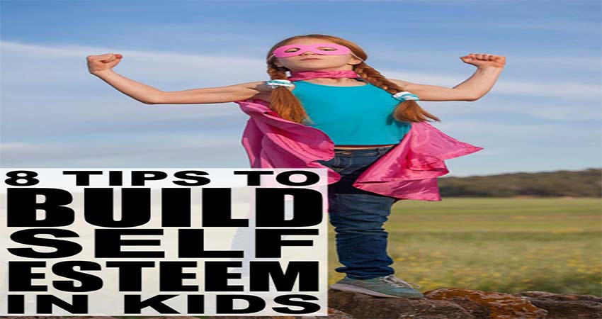Tips Building Self Confidence for Kids